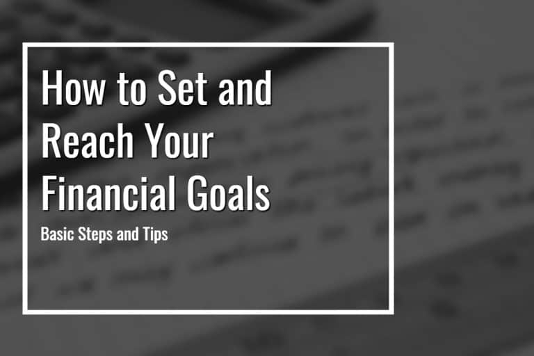 how to set and reach your financial goals